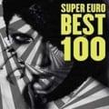 スーパーユーロ ベスト100