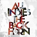 ALL INDIES THE BACK HORN (2枚組 ディスク2)