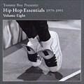 TOMMY BOY PRESENTS:HIP HOP ESSENTIALS 1979-1991 vol.8