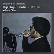 TOMMY BOY PRESENTS:HIP HOP ESSENTIALS 1979-1991 vol.9