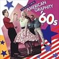 アメリカン・グラフィティ '60s (2枚組 ディスク2)