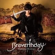 Braverthday