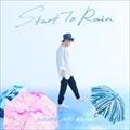 【CDシングル】Start To Rain