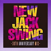 NEW JACK SWING-30TH ANNIVERSARY MIX-