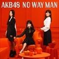 【CDシングル】[特典DVD] NO WAY MAN(Type B) (2枚組 ディスク2)
