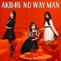 【CDシングル】NO WAY MAN(Type D) (2枚組 ディスク1)