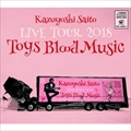 Kazuyoshi Saito LIVE TOUR 2018 Toys Blood Music Live at 山梨コラニー文化ホール 2018.6.2 (2枚組 ディスク2)
