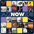 ジャズ・ナウ 2018 (2枚組 ディスク1)