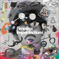 Timeless Imperfections (2枚組 ディスク1)