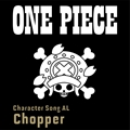 ONE PIECE CharacterSongALChopper