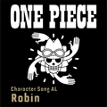 ONE PIECE CharacterSongALRobin