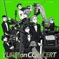 ユーリ!!! on CONCERT (2枚組 ディスク1)