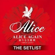 ALICE AGAIN 限りなき挑戦 -OPEN GATE- THE SETLIST (2枚組 ディスク2)