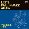 LET'S FALL IN JAZZ AGAIN [Blu-specCD2]
