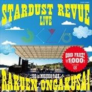 STARDUST REVUE 楽園音楽祭 2018 in モリコロパーク