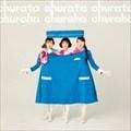 【CDシングル】チュラタ チュラハ