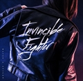【CDシングル】Invincible Fighter