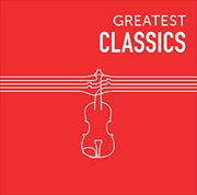 GREATEST CLASSICS (2枚組 ディスク2) Beautiful and Brilliant Classics
