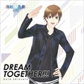【CDシングル】DREAM TOGETHER!!!
