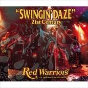 SWINGIN' DAZE 21st CENTURY (2枚組 ディスク2) ENCORE