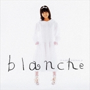 blanche (Deluxe Edition) [UHQCD]