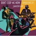 DON'T STOP ME NOW〜CORNERSTONES EP〜