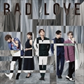 【CDシングル】BAD LOVE