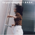 【CDシングル】Do you remember?