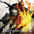 Fairy gone BACKGROUND SONGSII