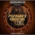 スキマスイッチ TOUR 2019-2020 POPMAN'S CARNIVAL vol.2 (2枚組 ディスク2)