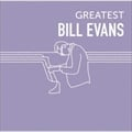 GREATEST BILL EVANS (2枚組 ディスク2)