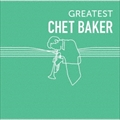 GREATEST CHET BAKER (2枚組 ディスク1)