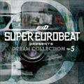 SUPER EUROBEAT presents 頭文字[イニシャル]D Dream Collection Vol.5 (2枚組 ディスク1)