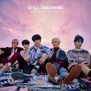 STILL DREAMING(初回プレス限定盤)