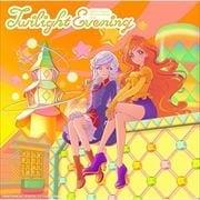 【CDシングル】テレビ番組『アイカツプラネット!』挿入歌シングル3「Twilight Evening」