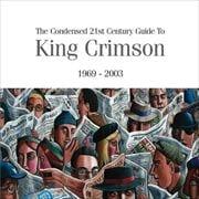 濃縮キング・クリムゾン〜ベスト・オブ・キング・クリムゾン1969-2003 [SHM-CD] (2枚組 ディスク1)