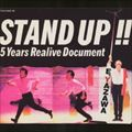 STAND UP!!-5 YEARS REALIVE DOCUMENT (2枚組 ディスク1)