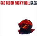 SAD BLOOD ROCK'N'ROLL