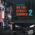オン・ザ・ストリート・コーナー 2