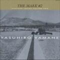 THE MARK #2〜ベストアルバム