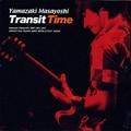 Transit Time (2枚組 ディスク2)