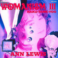 WOMANISM III〜NAKU・TAME・YOO〜