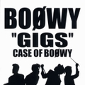 'GIGS' CASE OF BOφWY (2枚組 ディスク2)