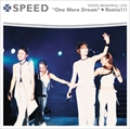 "SPEED MEMORIAL LIVE""One More Dream""+Remix!!!"