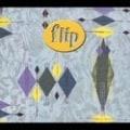 フリップ・フロップ2 (2枚組 ディスク1)