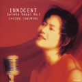 INNOCENT〜Satoko Vocal NO.1
