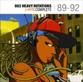 802 HEAVY ROTATIONS J-HITS COMPLETE'89〜'92 (2枚組 ディスク2)
