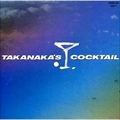 TAKANAKA'S COCKTAIL