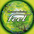 THE MOST RELAXING- FEEL