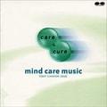 CARE & CURE MIND CARE